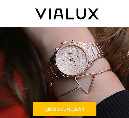 Vialux Modelleri Zaman Atölyesi'nde!